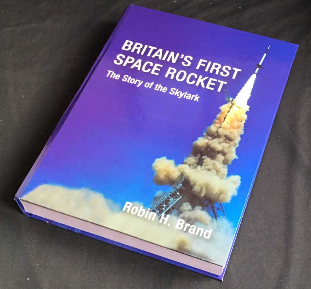 Book: Britains First Space Rocket, The Story of the Skylark
