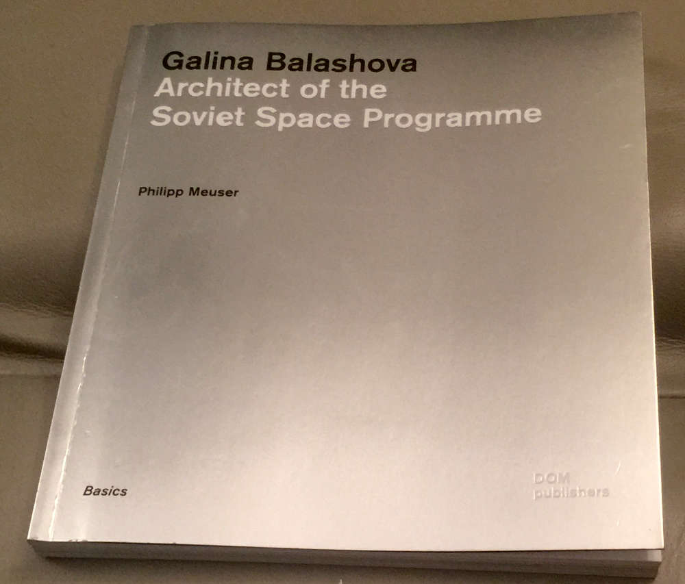 Galina Balashova, Architect of the Soviet Space Program.