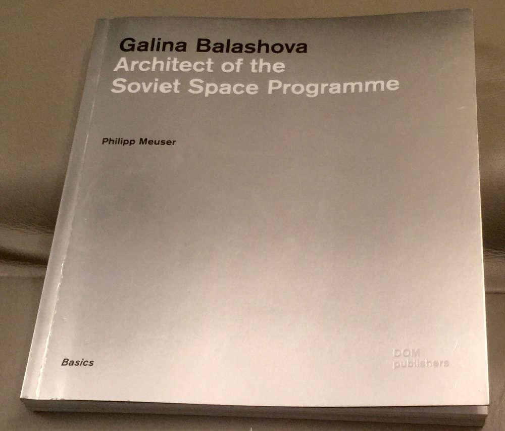 Galina Balashova, Architect of the Soviet Space Program.