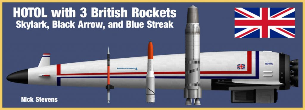 HOTOL plus British Rockets, Skylark, Black Arrow, and Blue Streak.